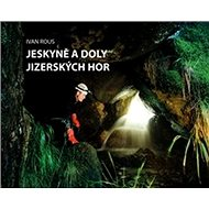 Jeskyně a doly Jizerských hor - Kniha