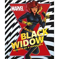 Marvel The Black Widow: Secrets of a Super-spy