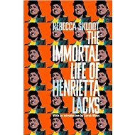 The Immortal Life of Henrietta Lacks: She died in 1951. What happened next changed the world.