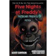 Five Nights at Freddies: Fazbear Frights #2 - Kniha