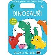 Dinosauři Aktivity do ruky - Kniha