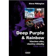 Deep Purple & Rainbow: Všechna alba, všechny skladby 1968–1979 - Kniha
