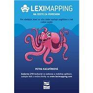 Leximapping Na ceste za úspechom: Pre všetkých, ktorí sa učia alebo vyučujú angličtinu a iné cudzie  - Kniha