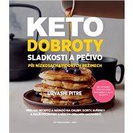 Keto dobroty: Sladkosti a pečivo při nízkosacharidových režimech - Kniha