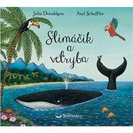 Slimáčik a veľryba - Kniha