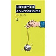 Lehké povídání o nelehkých věcech - Kniha