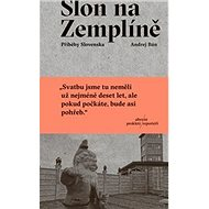 Slon na Zemplíně: Příběhy Slovenska - Kniha