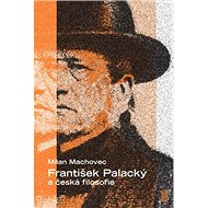 František Palacký a česká filosofie