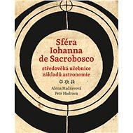 Sféra Iohanna de Sacrobosco: středoveká učebnice základů astronomie - Kniha