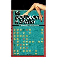Ke Gogolovi a zpátky - Kniha