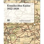 Kronika obce Kačice - Kniha