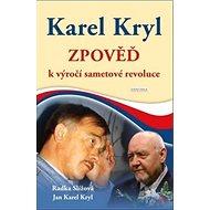 Karel Kryl Zpověď: k výročí sametové revoluce
