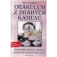 Orákulum z drahých kamenů: Prastarý princip věštění knihoven palmových listů - Kniha
