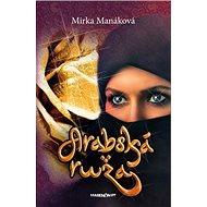 Arabská ruža - Kniha