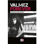 Valmez Forever - Kniha