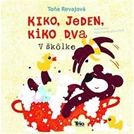 Kiko jeden, Kiko dva V škôlke - Kniha
