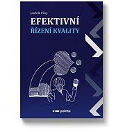 Efektivní řízení kvality - Kniha