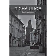 Tichá ulice - Kniha