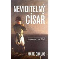 Neviditelný císař: Napoleon na Elbě - Kniha