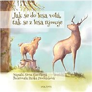 Jak se do lesa volá, tak se z lesa rýmuje - Kniha