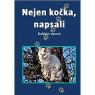Nejen kočka, napsali - Kniha