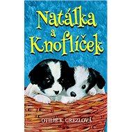 Natálka a Knoflíček - Kniha