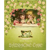Zázračné čaje - Kniha