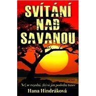 Svítání nad savanou - Kniha