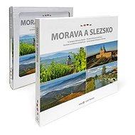Morava a Slezsko: To nejlepší z Moravy a Slezska - Kniha