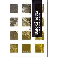 Daleká cesta: Kritické a analytické studie - Kniha