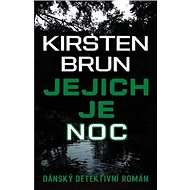 Jejich je noc: Dánský detektivní román - Kniha