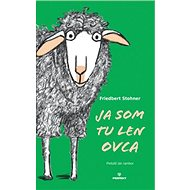 Ja som tu len ovca - Kniha