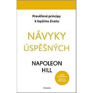 Návyky úspěšných: Prověřené principy k lepšímu životu - Kniha