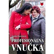 Profesionálna vnučka - Kniha