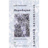 Nepokojná strieborná molekula: (Priestor medzi mužmi) - Kniha