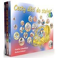 Cesty dětí do staletí: 1. - 3. díl - Kniha
