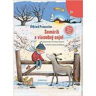 Somárik a vianočný anjel - Kniha
