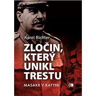 Zločin, který unikl trestu: Masakr v Katyni - Kniha