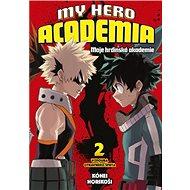 My Hero Academia 2 Moje hrdinská akademie - Kniha