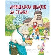 Ambulancia hračiek sa otvára - Kniha