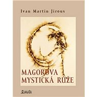 Magorova mystická růže - Kniha