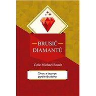 Brusič diamantů: Život a byznys podle Buddhy - Kniha