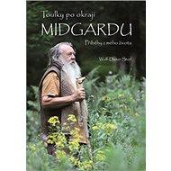 Toulky po okraji Midgardu: Příběhy z mého života - Kniha