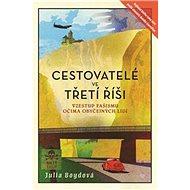 Cestovatelé ve Třetí říši - Kniha