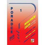 Poradce 1 Insolvenční zákon: s komentářem, úplné znění po novele, zdanění dohod - změny ... - Kniha