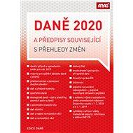 Daně 2020 a předpisy související s přehledy změn - Kniha
