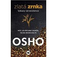 Zlatá zrnka: Vztahy od existence - Kniha