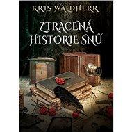 Ztracená historie snů - Kniha