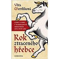 Rok ztraceného hřebce - Kniha