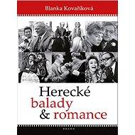 Herecké balady a romance - Kniha